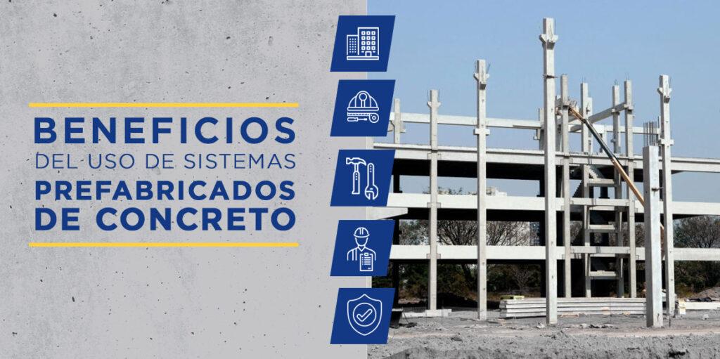 Uso de Sistemas Prefabricados de Concreto